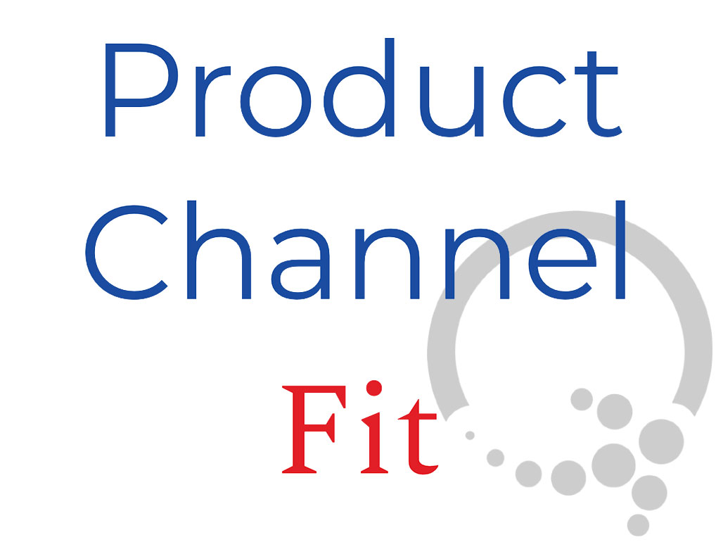 Product Channel Fit